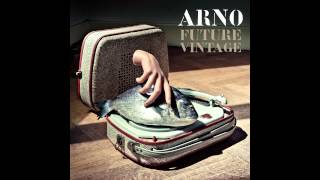 Arno - I Don't Believe