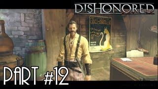 Dishonored - Gameplay Walkthrough (Part 12) - Mission 03: House of Pleasure (1 of 4)