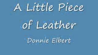 A little piece of leather - Donnie Elbert