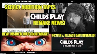 Child's Play Remake NEWS! Leaked Audition Tapes - Insider Info - Chucky VS Toy Story