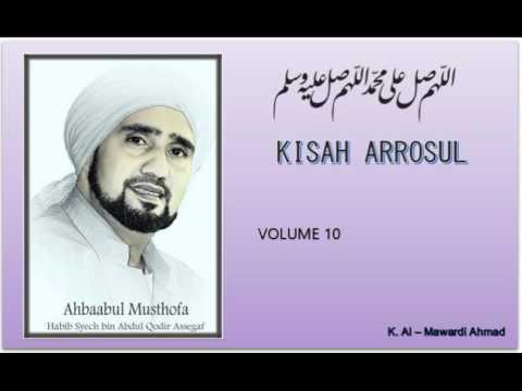 Habib Syech Kisah Arrosul Vol10