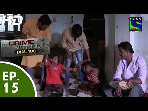 Xxx Mp4 Crime Patrol Dial 100 क्राइम पेट्रोल Masoom Part 1 Episode 15 14th November 2015 3gp Sex
