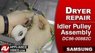 Diagnostic & Repair  - Idler Assembly - Samsung Dryer