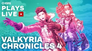 Valkyria Chronicles 4 Gameplay Livestream - IGN Plays Live