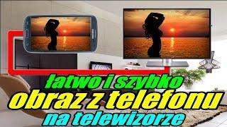 Podłączamy telefon do TV! Wyświetlanie w Full HD - 1080p