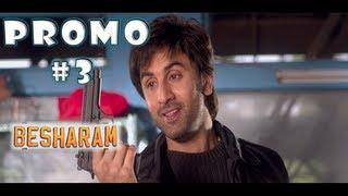 BESHARAM | Movie Promo # 3