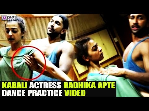 Kabali Actress Radhika Apte Dance Practice VideoViral on Web