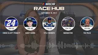 NASCAR Race Hub Audio Podcast (9.19.17) | NASCAR RACE HUB