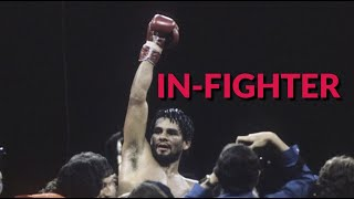 Roberto Duran: In-fighter