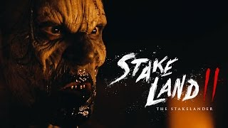 Stake Land II - Official Movie Trailer - (2017)