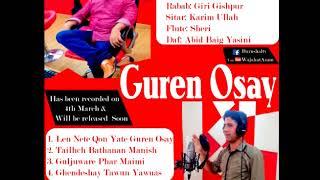 Late Basharat Shafi (RIP) Burushaski song Guren osay