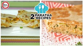 2 Paratha Recipes for kids by Food Fusion Kids