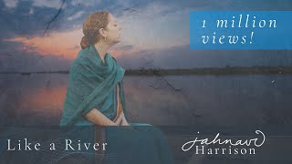 'Like A River' by Jahnavi Harrison - MUSIC VIDEO