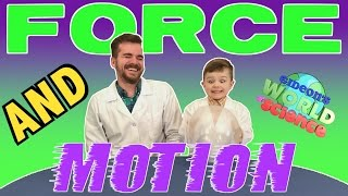 FORCE and MOTION | Cool Science Experiments for KIDS | Gideon