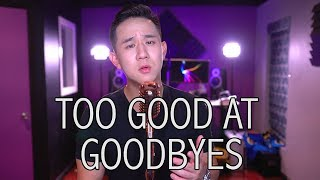 Too Good At Goodbyes - Sam Smith | Jason Chen Cover