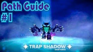Skylanders Swap Force - Trap Shadow - Path Guide #1