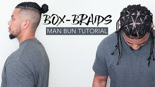 💈 How To Do Triangle Box Braids | Man Bun Tutorial