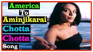 America To Aminjikarai Tamil Movie | Songs | Chotta Chotta song | Bhumika is still alive
