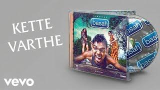 Kette Varthe - Santesh Tangkap Basah 2016 Album Song (Audio Only)