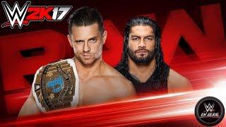 The Miz vs. Roman Reigns - Intercontinental Championship RAW - WWE2K17