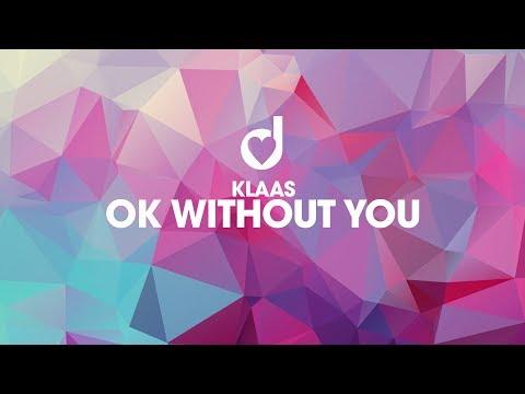 Xxx Mp4 Klaas Ok Without You 3gp Sex