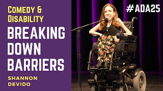 Comedy and Disability Breaking Down Barriers #ADA25