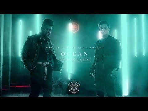 Martin Garrix ft. Khalid - Ocean (Don Diablo Remix)