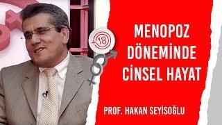 Menopoz Döneminde Cinsel Hayat / Prof. Hakan Seyisoğlu & Billur Kalkavan