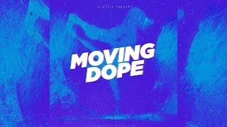 Cyutz x Thrace - Moving Dope (Official Video)
