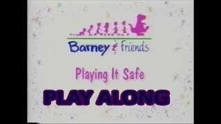 Playing It Safe Play Along Reboot