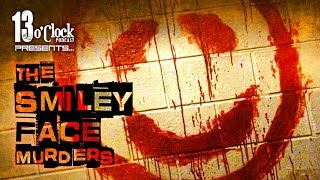 Episode 68 - The Smiley Face Murder Theory