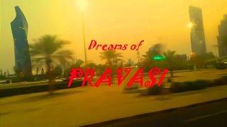 Dreams of Pravasi ( short film )