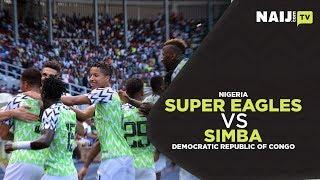 Russia 2018: How Super Eagles Failed to Soar Against Congo in Port Harcourt | Naij.com TV