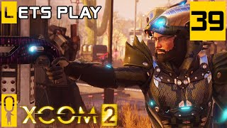 XCOM 2 - Part 39 - Can't Stop Won't Stop  - Let's Play - [Season 3 Legend Modded]
