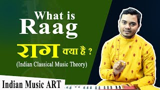 What+is+Raag+%E0%A4%B0%E0%A4%BE%E0%A4%97+%E0%A4%95%E0%A5%8D%E0%A4%AF%E0%A4%BE+%E0%A4%B9%E0%A5%88+Indian+classical+music+theory