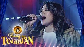 Tawag ng Tanghalan: Mary Gidget dela Llana sings