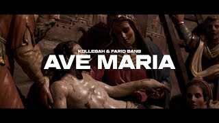 Kollegah & Farid Bang ✖️ AVE MARIA ✖️ [ official Video ]