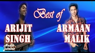Best of Arijit singh and Armaan malik// latest Bollywood song  2015 & 2016..