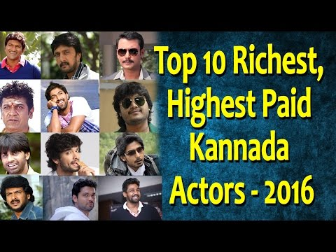Top 10 Richest, Highest Paid Kannada Actors 2016 | Top Actor in sandalwood | Top Kannada TV