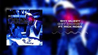 Shy Glizzy - Get Money (ft. Rick Ross) [Official Audio]