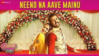 Neend Na Aave Mainu | Band Vaaje | Jatinder Shah | Sunidhi Chauhan & Gurshabad | Binnu D & Mandy T