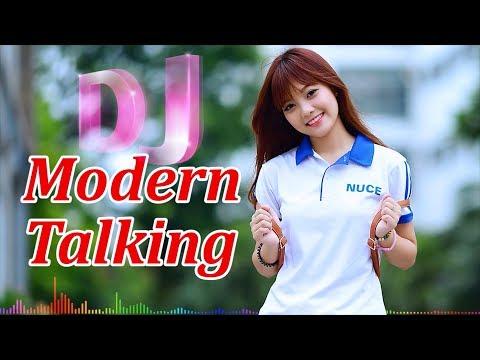 DJ Modern Talking Xuân Khỏe LK Modern Talking Remix hay nhất mà bạn được nghe