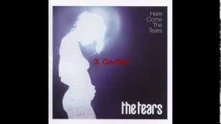 The Tears - Here Come The Tears (Full Album)