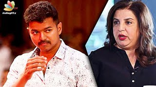 Bollywood Actors should follow Vijay : Choreographer & filmmaker Farah Khan Praise Tamil Actor Vijay