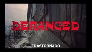 Deranged (Trastornado) 1974 Subtitulada en Español (PELICULA COMPLETA) ..!!