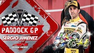 Paddock GP #84 com Sergio Jimenez e Américo Teixeira Jr.