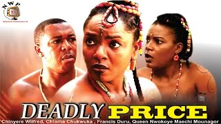 Deadly Price    - Nigerian Nollywood  Movie