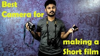 Best Camera for making a Short film- Tamil