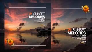 Sunset Melodies 021 With Alex H - Guest Mix: Dan Sieg [September 27th 2014]