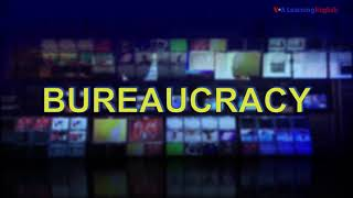 News Words: Bureaucracy